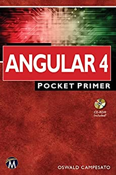 Angular 4: Pocket Primer (Pocket Primer Series) by [Oswald Campesato]