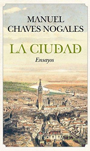 La ciudad: Ensayos (Andalucía)