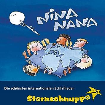 Nina Nana: Die schönsten internationalen Schlaflieder (Schlaflieder aus aller Welt - Erste Reise)