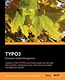 TYPO3: Enterprise Content Management: The Official TYPO3 Book, written and endorsed by the core TYPO3 Team (English Edition)
