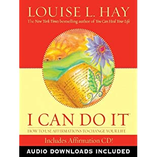 I Can Do It Affirmations How to Use Affirmations to Change Your Life