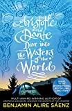 Aristotle and Dante Dive Into the Waters of the World: The highly anticipated sequel to the multi-award-winning international bestseller Aristotle and Dante Discover the Secrets of the Universe