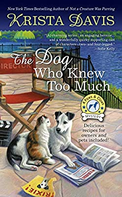 The Dog Who Knew Too Much (A Paws & Claws Mystery Book 6)