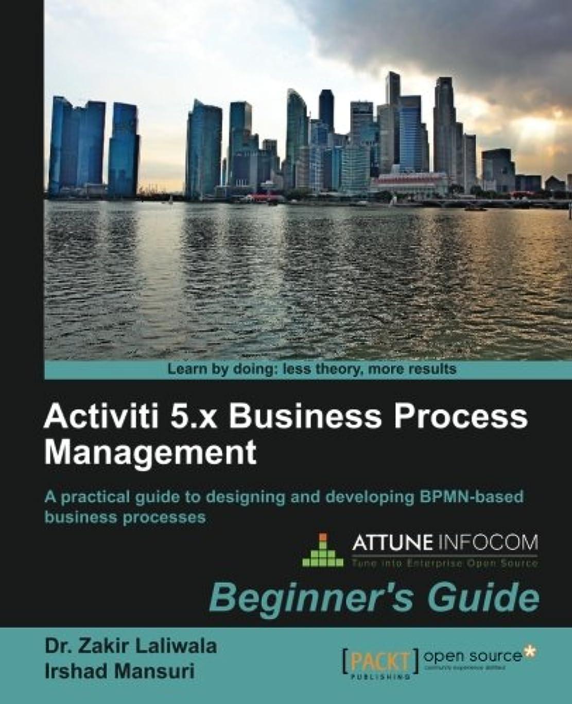 宗教的な救いシリンダーActiviti 5.x Business Process Management: Beginner's Guide