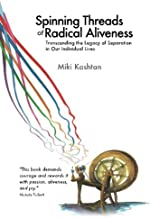 Best spinning threads of radical aliveness Reviews