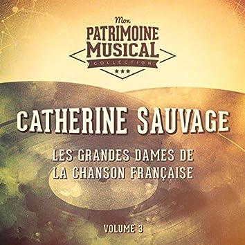 Les grandes dames de la chanson française : Catherine Sauvage, Vol. 3 (En public au Théâtre de la Gaîté Montparnasse)