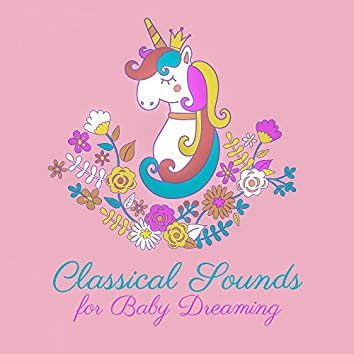 Classical Sounds for Baby Dreaming
