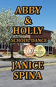 Abby & Holly, School Dance by [Janice Spina, John Spina]