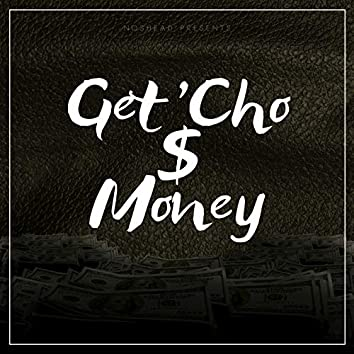 Get 'Cho Money