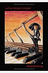 Tastenweise leichte Reisen: 17 leichte Stücke für Klavier zu zwei Händen Taschenbuch
