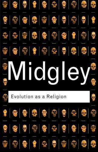 Evolution as a Religion (Routledge Classics)