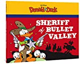 Walt Disney's Donald Duck: The Sheriff of Bullet Valley (The Complete Carl Barks Disney Library)