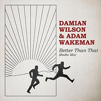 Better Than That (Radio Mix)