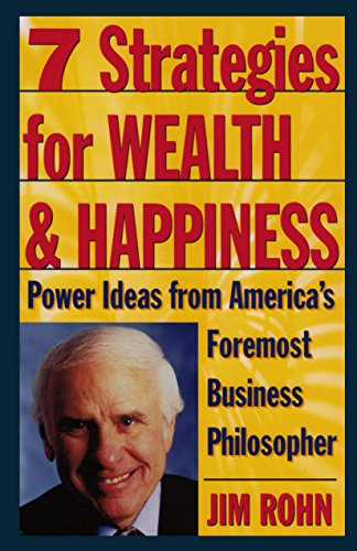 7 Strategies for Wealth & Happiness: Power Ideas from America's Foremost Business Philosopher (English Edition)