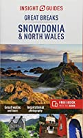 Insight Guides Great Breaks Snowdonia & North Wales (Travel Guide with Free eBook) (Insight Great Breaks)
