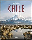 Reise durch CHILE - Ein Bildband mit über 230 Bildern