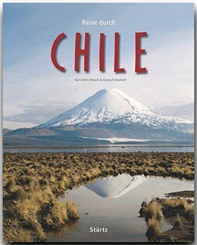 Reise durch CHILE - Ein Bildband mit über 230 Bildern auf 140 Seiten - STÜRTZ Verlag