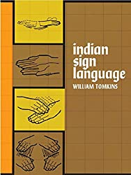 Indian Sign Language (Native American) Kindle Edition
