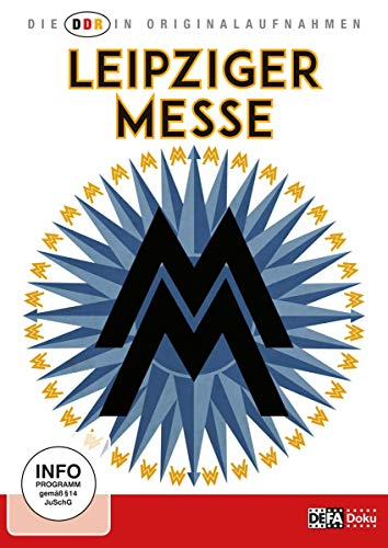 Die DDR in Originalaufnahmen - Leipziger Messe