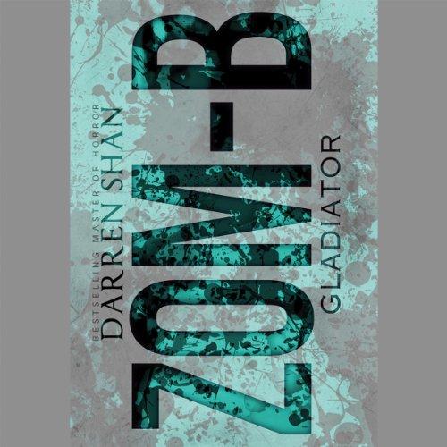 Zom-B Gladiator audiobook cover art