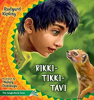 Rikki Tikki Tavi  The Jungle Book Tales  4   Illustrated Children s Classics Collection