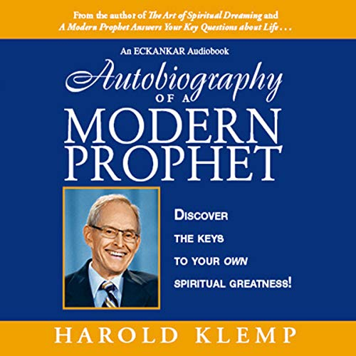 Autobiography of a Modern Prophet Audiobook By Harold Klemp cover art