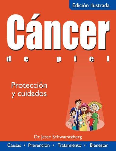 Cancer de piel: Protección y cuidados (Colección Salud)