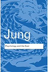 Psychology and the East (Routledge Classics) Kindle Edition