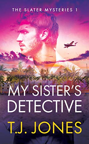 My Sister's Detective by T.J. Jones ebook deal
