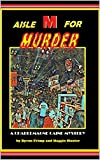 AISLE M FOR MURDER (A Charlemagne Caine Mystery Book 2)