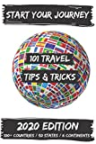 101 Travel Tips & Tricks: 100+ Countries / 6 Continents / 50 States