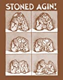 'Stoned Agin!' 1960's Hippie Style 11' X 14' Sepia Poster
