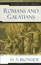 Romans and Galatians (Ironside Expository Commentaries)