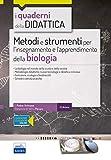 Metodi e strumenti per l'insegnamento e l'apprendimento della biologia. Con espansione online: QD10