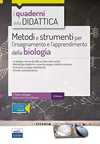Metodi e strumenti per l'insegnamento e l'apprendimento della biologia. Con espansione online