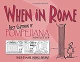 When in Rome: Best Cartoons of Pompeiiana Newsletter