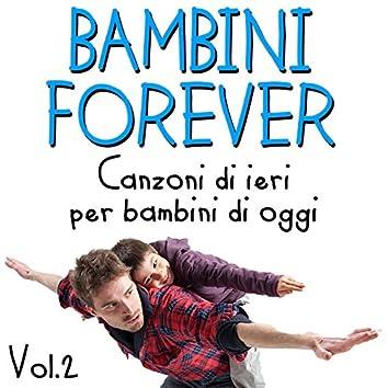 Bambini Forever Vol.2 (canzoni di ieri per bambini di oggi)