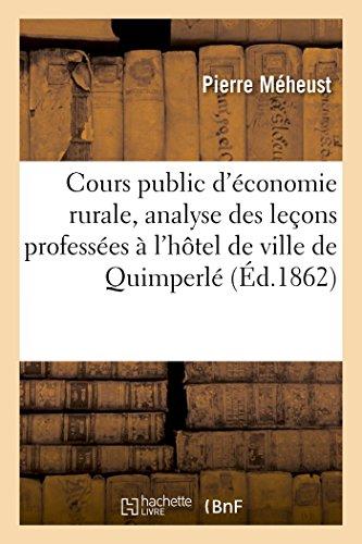 Cours public d'économie rurale, analyse des leçons professées à l'hôtel de ville de Quimperlé