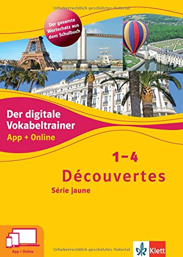 Découvertes 1-4 Série jaune. Der digitale Vokabeltrainer. App + Online