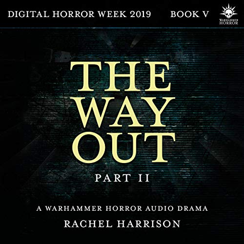 The Way Out: Part 2 audiobook cover art