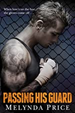 Passing His Guard (Against the Cage Book 2)
