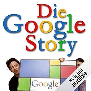 Die Google Story                   Autor:                                                                                                                                 David A. Vise,                                                                                        Mark Malseed                               Sprecher:                                                                                                                                 Gerhart Hinze                      Spieldauer: 9 Std. und 45 Min.     563 Bewertungen     Gesamt 4,0