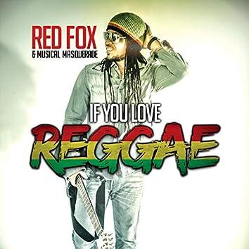 If You Love Reggae
