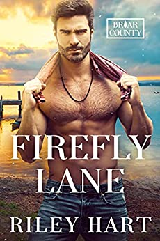 Firefly Lane (Briar County Book 1) by [Riley Hart ]