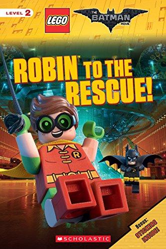 Robin to the Rescue! (The LEGO Batman Movie: Reader)