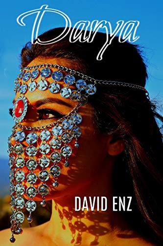 Darya: Camino sin retorno: 1 (Crónicas de Noor)