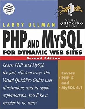 PHP and MySQL for Dynamic Web Sites: Visual QuickPro Guide (2nd Edition)