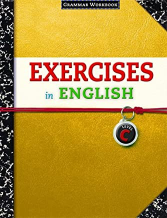 Exercises in English Level C: Grammar Workbook
