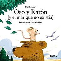 Oso y Ratón  - Sopa de Libros) par Mar Benegas