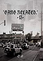 Gang Related 13